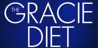The Gracie Diet Explained